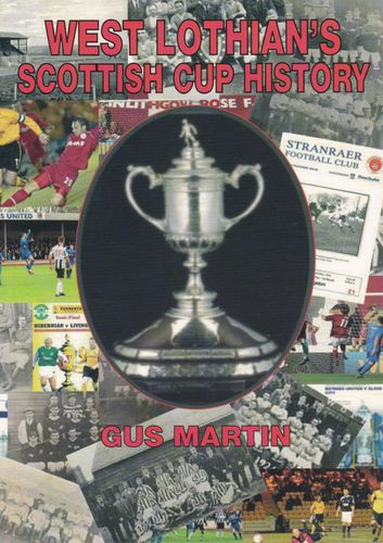West Lothian's Scottish Cup History Book