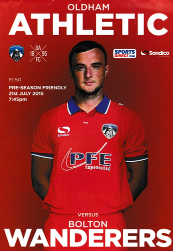 Oldham Athletic v Bolton Wanderers - Friendly - 21.07.15