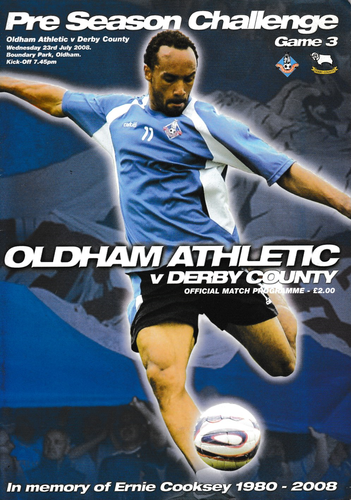 Oldham Athletic v Derby County / Hull City - Friendly - 23.07.08 / 29.07.08