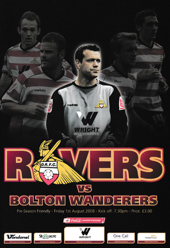 Doncaster Rovers v Bolton Wanderers - Friendly - 01.08.08