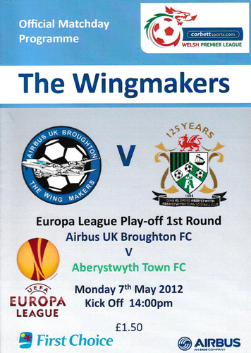 Airbus UK Broughton v Aberystwyth Town - Europa League Play-Off 1st Round - 07.05.12